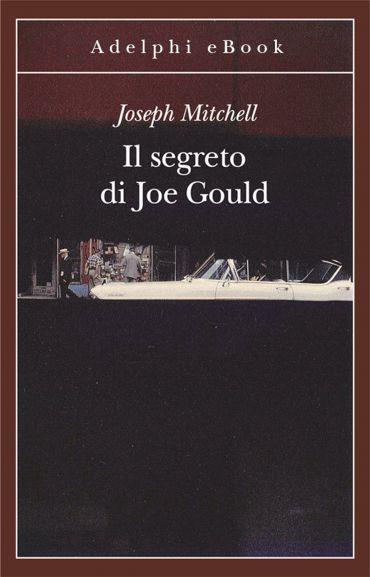 Il segreto di Joe Gould ePub