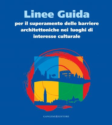 Linee Guida per il superamento delle barriere architettoniche ne