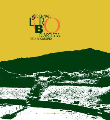 6a Biennale Libro d'Artista Città di Cassino