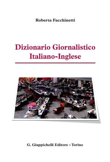 Dizionario Giornalistico Italiano-Inglese ePub