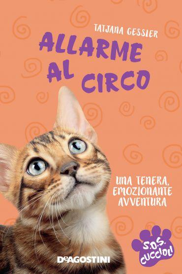 Allarme al circo. SoS Cuccioli. Vol. 4 ePub