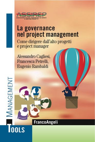 La governance nel project management. Come dirigere dall'alto pr