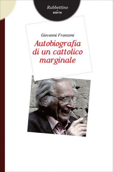 Autobiografia di un cattolico marginale ePub