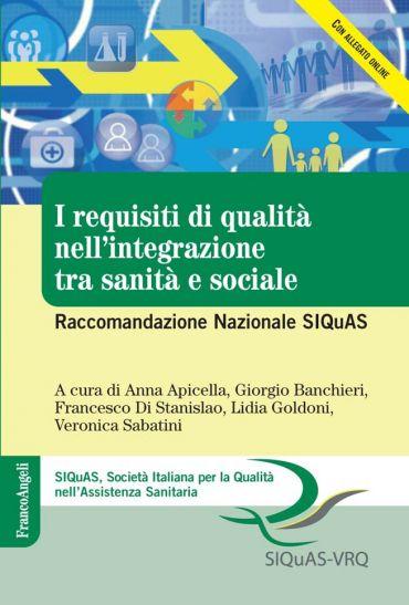 I requisiti di qualità nell'integrazione tra sanità e sociale. R