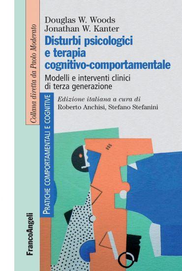 Disturbi psicologici e terapia cognitivo-comportamentale. Modell