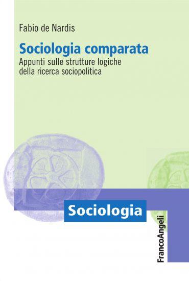 Sociologia comparata. Appunti sulle strutture logiche della rice