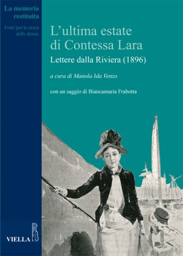 L'ultima estate di Contessa Lara