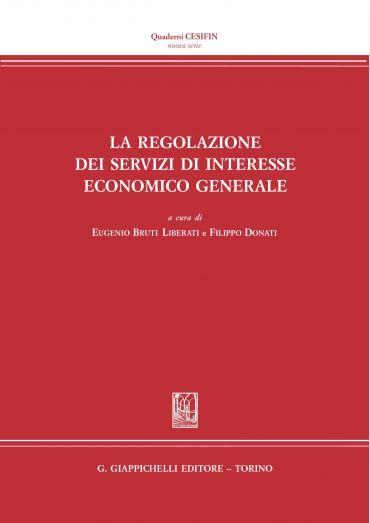 La regolazione dei servizi di interesse economico generale