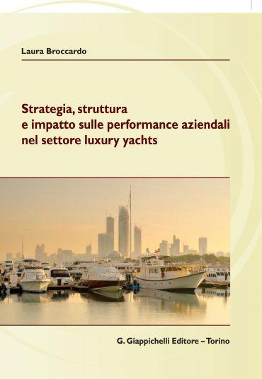 Strategia, struttura  e impatto sulle performance aziendali nel