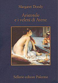 Aristotele e i veleni di Atene ePub