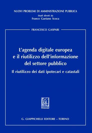 L'agenda digitale europea e il riutilizzo dell'informazione del