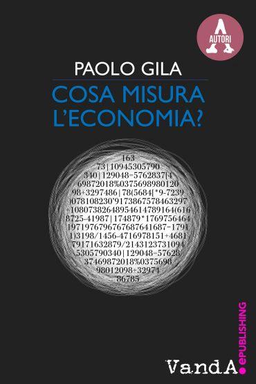 Cosa misura l'economia? ePub
