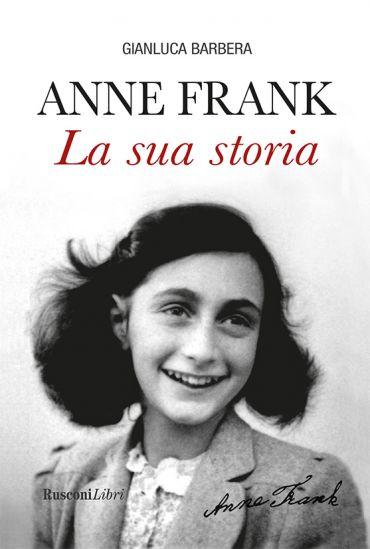 Anne Frank La sua storia ePub