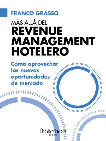 Más allá del Revenue Management Hotelero ePub