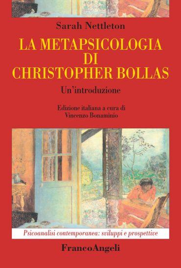 La metapsicologia di Christopher Bollas