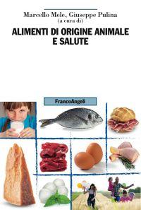 Alimenti di origine animale e salute ePub