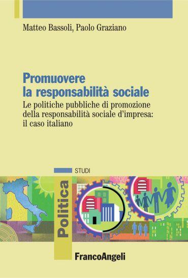 Promuovere la responsabilità sociale. Le politiche pubbliche di