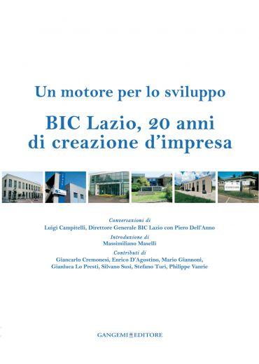 BIC Lazio, 20 anni di creazione d'impresa
