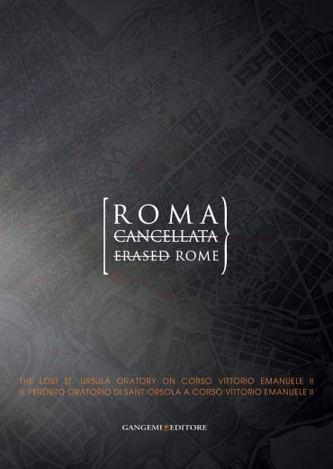 Roma cancellata - Erased Rome