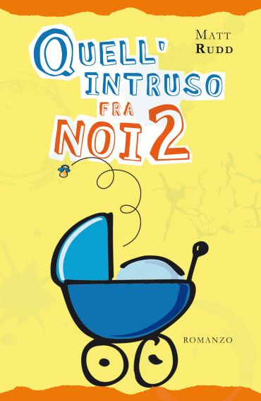 Quell'intruso fra noi 2 ePub