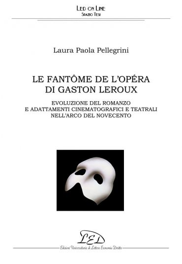 Le Fantôme de l'Opéra di Gaston Leroux