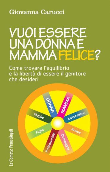 Vuoi essere una donna e mamma felice? ePub