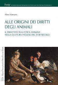 Alle Origini dei Diritti degli Animali. Il Dibattito sull'Etica