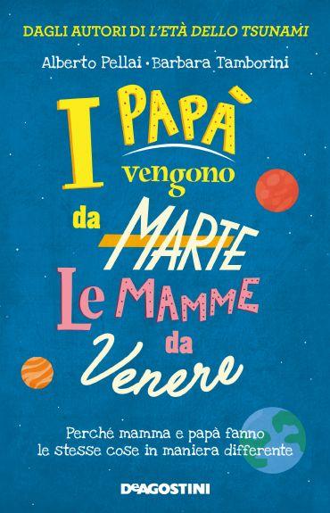 I papà vengono da Marte, le mamme da Venere ePub