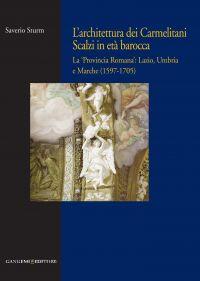 L'architettura dei Carmelitani Scalzi in età barocca