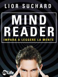 Mind Reader - Impara a leggere la mente ePub