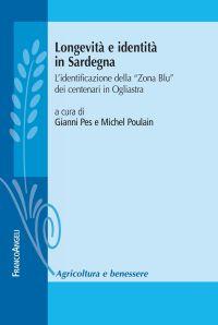"""Longevità e identità in Sardegna. L'identificazione della """"Zona"""