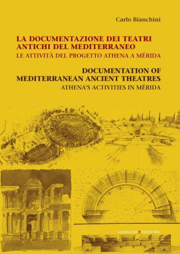 La documentazione dei teatri antichi del Mediterraneo. Le attivi