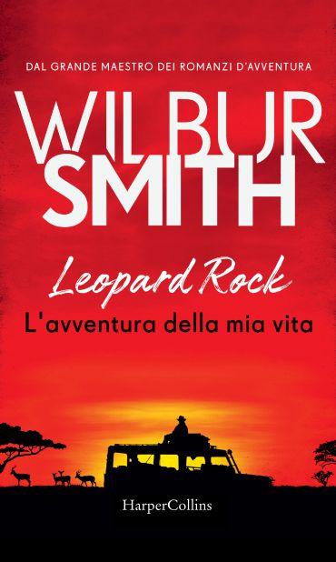 Leopard Rock. L'avventura della mia vita ePub