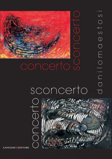 Concerto Sconcerto. Danilo Maestosi