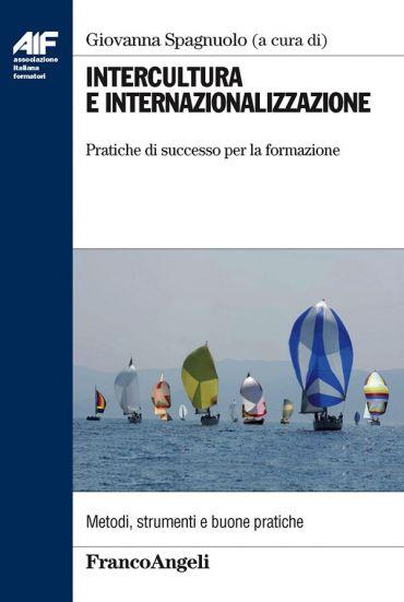 Intercultura e internazionalizzazione. Pratiche di successo per