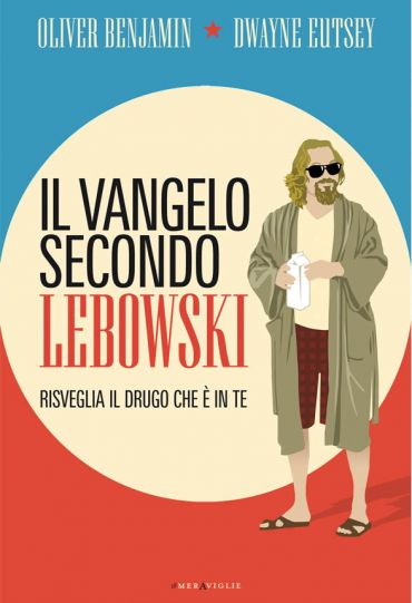 Il vangelo secondo Lebowski ePub