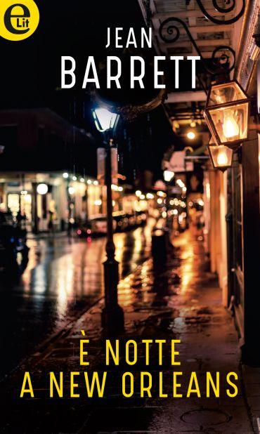È notte a New Orleans (eLit) ePub