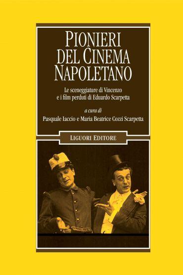 Pionieri del cinema napoletano