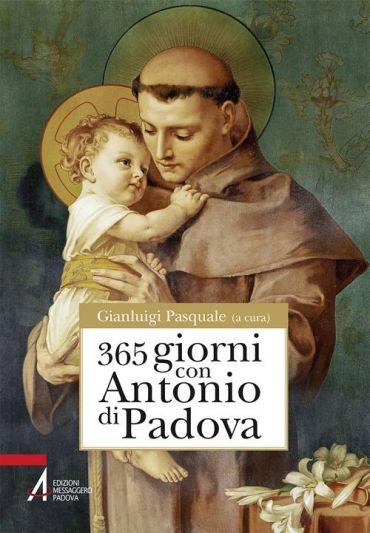 365 giorni con sant'Antonio di Padova
