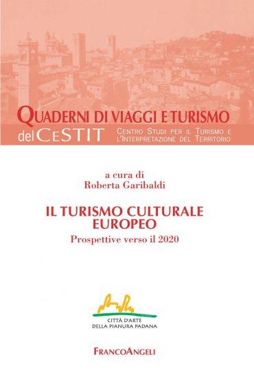 Il turismo culturale europeo. Prospettive verso il 2020