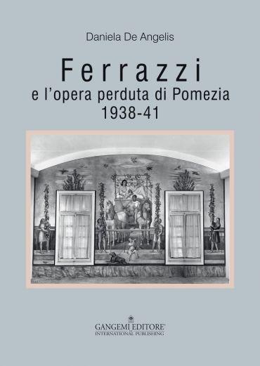 Ferrazzi e l'opera perduta di Pomezia ePub