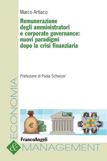 Remunerazione degli amministratori e corporate governance: nuovi