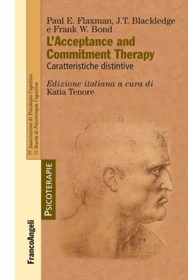 L'Acceptance and Commitment Therapy. Caratteristiche distintive