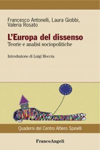 L'Europa del dissenso. Teorie e analisi sociopolitiche