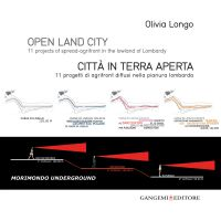 Open land city - Città in terra aperta