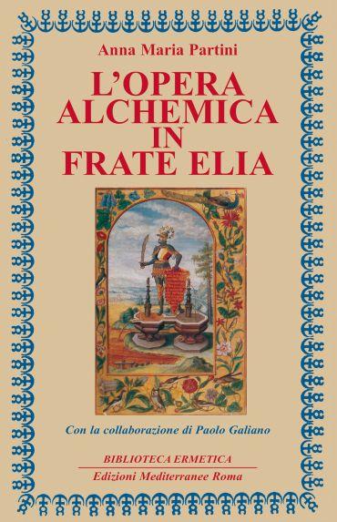 L'opera alchemica in Frate Elia ePub