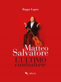 Matteo Salvatore. L'ultimo cantastorie ePub