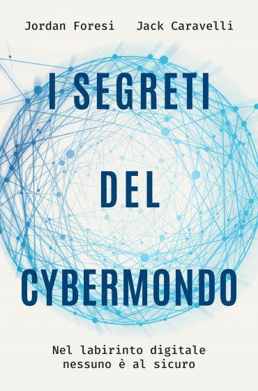 I segreti del cybermondo ePub
