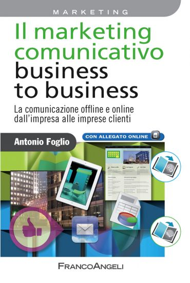 Il marketing comunicativo business to business. La comunicazione