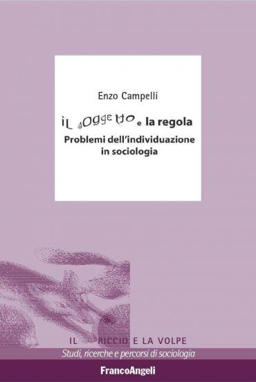Il soggetto e la regola. Problemi dell'individuazione in sociolo
